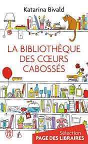 """Résultat de recherche d'images pour """"la bibliothèque des coeurs cabossés"""""""
