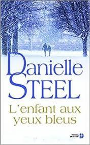 """Résultat de recherche d'images pour """"l'enfant aux yeux bleus Danielle steel"""""""