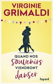 Amazon.fr - Quand nos souvenirs viendront danser - Grimaldi ...