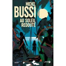 Au soleil redouté - broché - Michel Bussi - Achat Livre ou ebook ...
