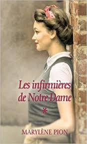Amazon.fr - Les Infirmières de Notre-Dame. Tome 1 : Flavie-Simone -  Marylène Pion - Livres