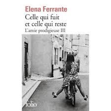 L'amie Prodigieuse - Époque intermédiaire Tome 3 - L'amie prodigieuse - III  : Celle qui fuit et celle qui reste - Elena Ferrante, Elsa Damien - Poche -  Achat Livre ou ebook | fnac