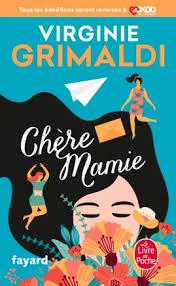 Chère Mamie, Virginie Grimaldi | Livre de Poche