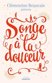 Songe à la douceur – Éditions Sarbacane