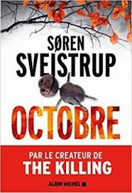 Octobre - Søren Sveistrup - Babelio
