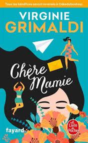 Chère Mamie - Poche - Virginie Grimaldi - Achat Livre ou ebook | fnac