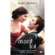 Avant toi - Poche - Jojo Moyes - Achat Livre | fnac