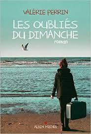 Amazon.fr - Les Oubliés du dimanche - Perrin, Valérie - Livres