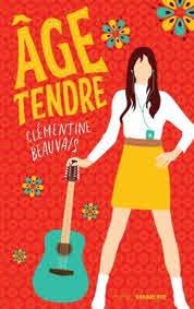 Age tendre de Clémentine Beauvais - Grand Format - Livre - Decitre