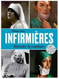 Infirmières Histoire & combats - Un livre de Philippe Duley