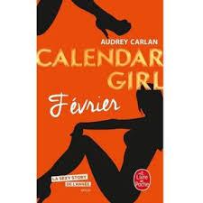 Calendar Girl - Tome 2 - Février - Audrey Carlan - Poche - Achat Livre ou  ebook | fnac