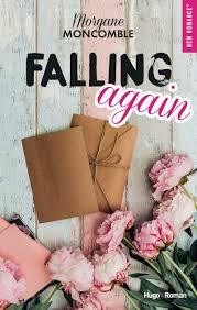 Falling again: Amazon.fr: Moncomble, Morgane: Livres